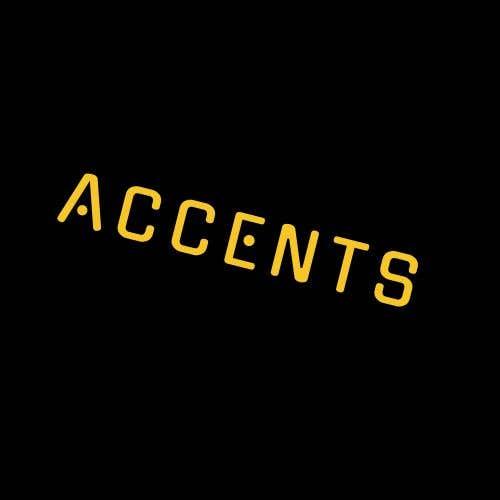 Bài tham dự cuộc thi #                                        150                                      cho                                         brand name: Accents