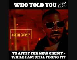 #11 cho Create Credit Repair Memes bởi Alamin77777