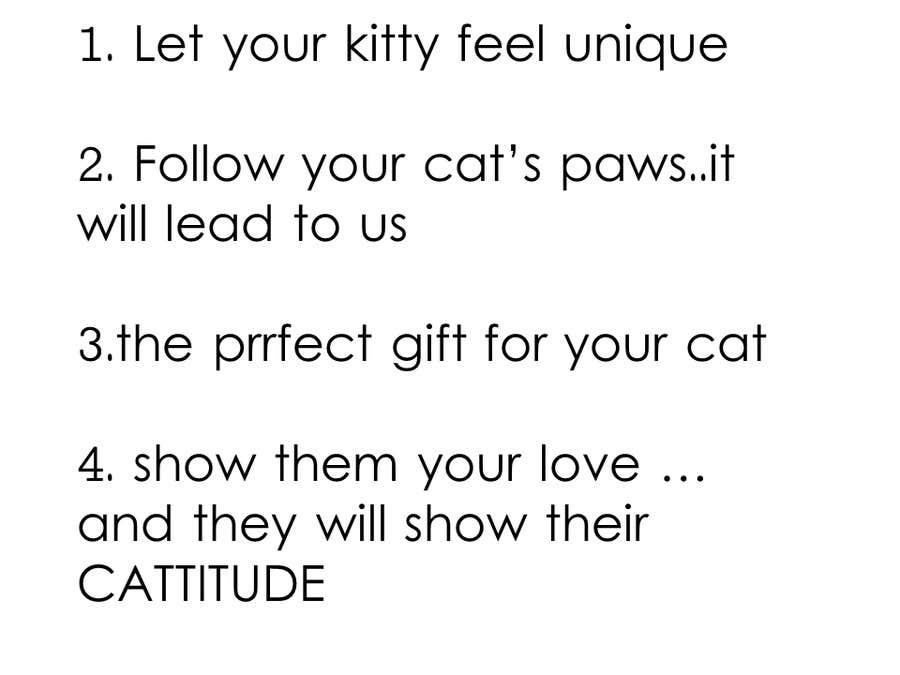 Proposition n°                                        79                                      du concours                                         Write a tag line/slogan for Kitty Central