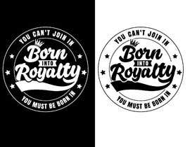 #219 для Need Shirt Design for Kingdom Collection от Designnwala