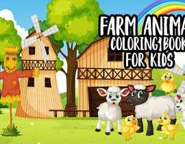 #59 for Kids Farm Animal Coloring Book af tanvirulbd5075