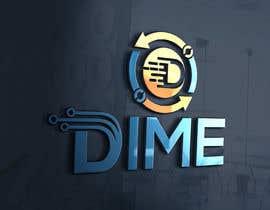 #153 for Design a logo for Dime(Be Original) by ra3311288