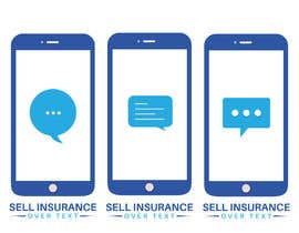 """#110 for Logo for """"Sell Insurance Over Text"""" by Prosantasaha21"""
