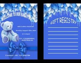 Nro 293 kilpailuun Design Me A Baby Shower Invitation käyttäjältä Hansisarath