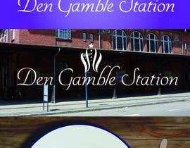 """#42 for Design a Logo for """"Den Gamle Station"""" af juanfvallejos"""