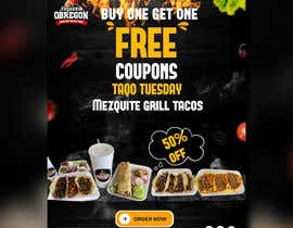 Nro 368 kilpailuun Build me a flyer, buy one get one free coupons.  Three tacos for the price of two.  Taco Tuesday 50%. käyttäjältä mahbuburmahin