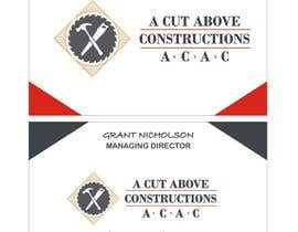 #17 untuk Business Card & Renders for A Cut Above Constructions oleh Shrey0017