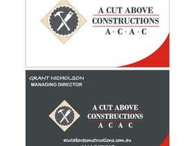 #18 untuk Business Card & Renders for A Cut Above Constructions oleh Shrey0017
