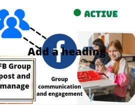 Nro 15 kilpailuun Posting and Managing FB Group käyttäjältä pankojchowdhury2
