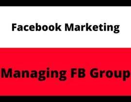 Nro 17 kilpailuun Posting and Managing FB Group käyttäjältä josebopi