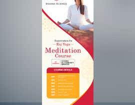 #11 for Standee design for meditation course registration by creativeblast82