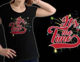 nº 233 pour It's Me Time Tshirt Design par palash66