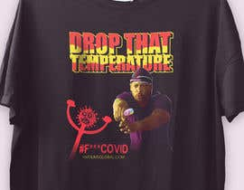 sakirhasan86 tarafından Drop That Temperature!  #F***COVID için no 32