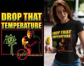 Maxbah tarafından Drop That Temperature!  #F***COVID için no 18