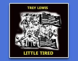 #253 untuk Trey Lewis Album Artwork oleh lupaya9