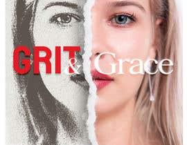 Nro 139 kilpailuun Grit&Grace käyttäjältä djouherabdou