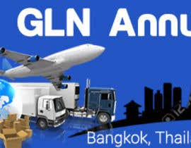 #35 untuk Design a Banner for 2015 Conference for Global Logistics Network oleh nguruzzdng