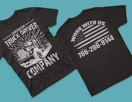 #138 para Custom T-shirt for company truck drivers por aminur16222