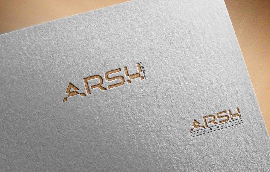 """Konkurrenceindlæg #84 for Design a Logo for """"Arsh Infra & Builders"""""""