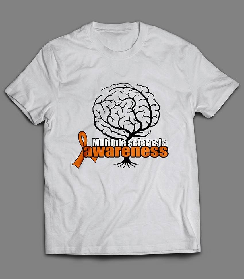Contest Entry #                                        7                                      for                                         Design a T-Shirt for MS Awareness