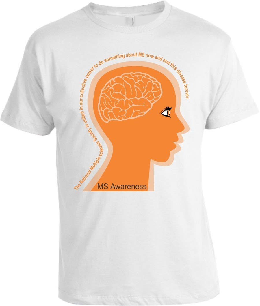 Contest Entry #                                        15                                      for                                         Design a T-Shirt for MS Awareness