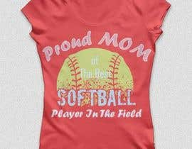 #17 para Design a T-Shirt for softball moms por spawnhadraoui