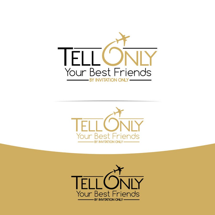 """Konkurrenceindlæg #58 for Design a Logo for a luxury travel company """"Tell Only Your Best Friends"""""""