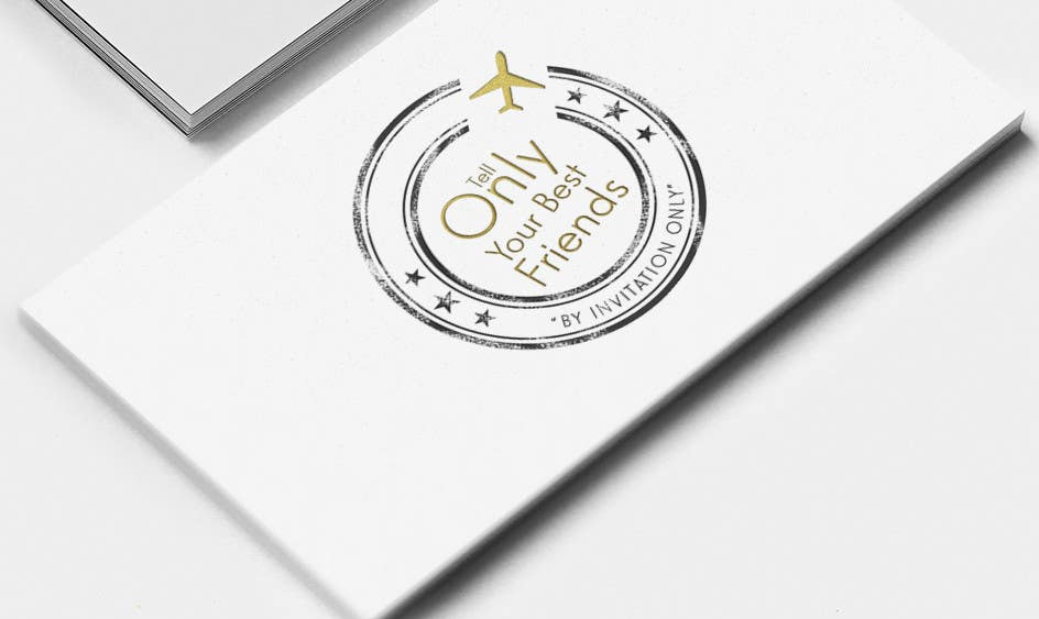 "Konkurrenceindlæg #72 for Design a Logo for a luxury travel company ""Tell Only Your Best Friends"""