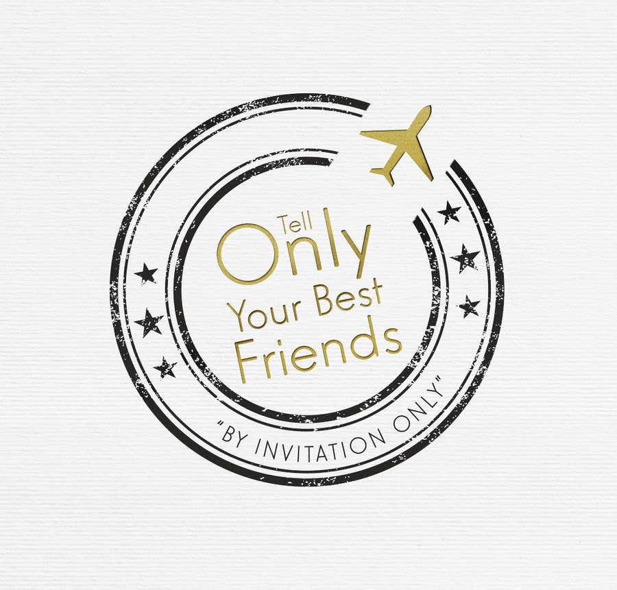 "Konkurrenceindlæg #                                        96                                      for                                         Design a Logo for a luxury travel company ""Tell Only Your Best Friends"""