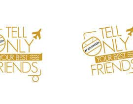 "#68 para Design a Logo for a luxury travel company ""Tell Only Your Best Friends"" por patlau"