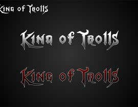 #33 for Design en logo for the band:  King of Trolls by mille84