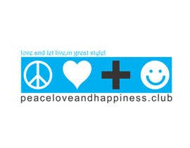 #12 for Design a Logo for www.peaceloveandhappiness.club by erwantonggalek