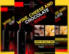 #9 for Design a Flyer for wine,cheese and chocolate show af amirkust2005