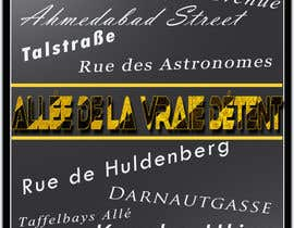 #24 for Clean, simple text based poster for printing: Street names using nice fonts af ArishDesign2014