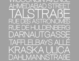 #9 for Clean, simple text based poster for printing: Street names using nice fonts af jamnepo