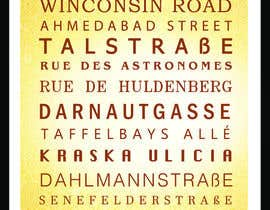 #32 for Clean, simple text based poster for printing: Street names using nice fonts by antianimator