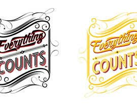 #56 untuk Design a T-Shirt for Slogan: Everything Counts oleh grafkd3zyn
