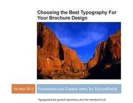 "#21 untuk Write an article about ""Choosing the Best Typography For Your Brochure Design"" oleh faizankhalid89"