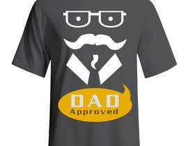 #25 for Original Unique Father's Day T-Shirt Design af Tommy50