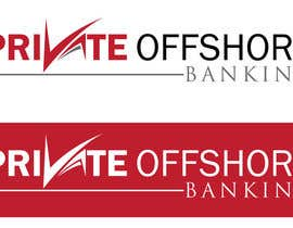 #124 for Design a Logo for 'PRIVATE OFFSHORE BANKING' af kyriene