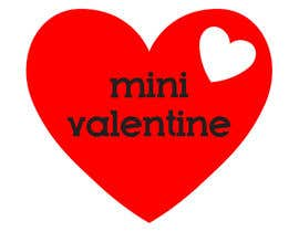 #19 cho Design a Logo for Mini Valentine bởi Kaloks