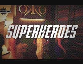 #5 untuk Teaser video for a SUPERHERO Event oleh vanlesterf