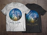 Graphic Design Konkurrenceindlæg #21 for Design a 'Made To Shine' T-Shirt for a Christian Rock Band