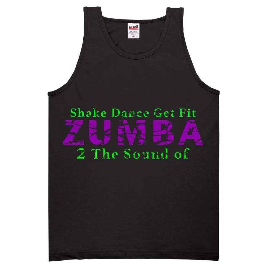 Design t shirt zumba - Contest Entry 4 For Design A T Shirt For My Zumba Class