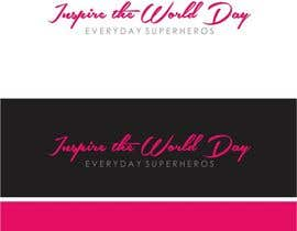 #36 untuk Design a Logo for Inspire the World Day - Everyday Superheros oleh paijoesuper