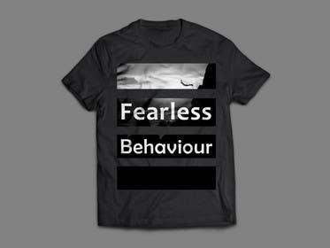 #8 untuk Design a T-Shirt for Fearlessonexxx oleh zbigniew72