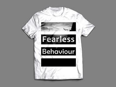 #9 untuk Design a T-Shirt for Fearlessonexxx oleh zbigniew72