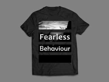 #11 untuk Design a T-Shirt for Fearlessonexxx oleh zbigniew72