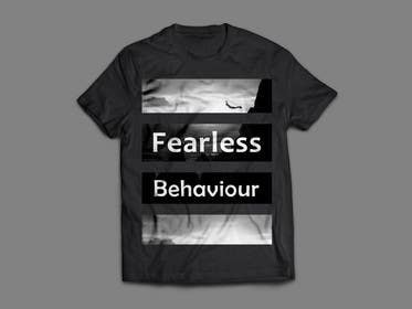#19 untuk Design a T-Shirt for Fearlessonexxx oleh zbigniew72