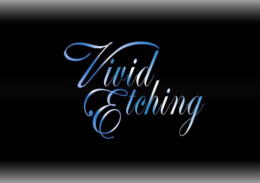 Inscrição nº 50 do Concurso para Design a Logo for Vivid Etching